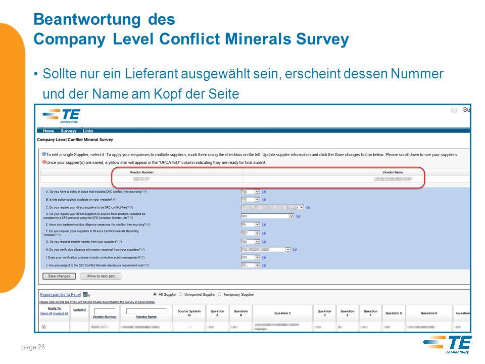 Beantwortung des Company Level Conflict Minerals Survey Schritt 2 – Beantwortung der Fragen A-J Wählen Sie Ihre Antworten aus dem Menü der jeweiligen Frage aus.