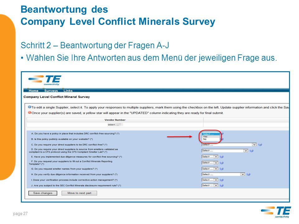 Beantwortung des Company Level Conflict Minerals Survey Für Erläuterungen zur Frage bewegen Sie Ihre Maus auf das Fragezeichen des jeweiligen Menüs.