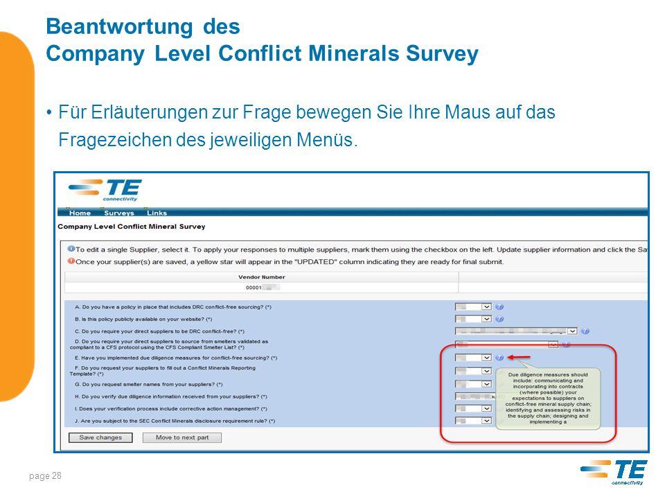 Beantwortung des Company Level Conflict Minerals Survey Schritt 3 – Save Changes Nachdem Sie alle Fragen beantwortet haben, klicken Sie auf Save Changes page 29
