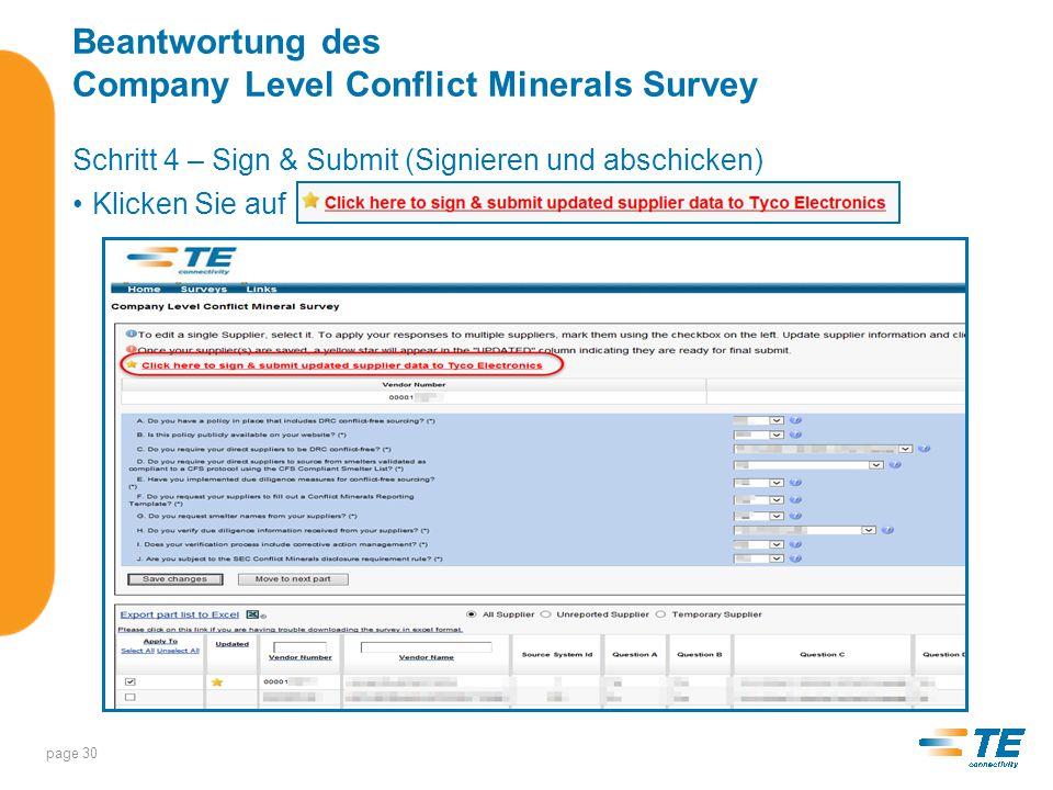Beantwortung des Company Level Conflict Minerals Survey Schritt 4 – Sign & Submit (Fortsetzung) Klicken Sie auf Save Changes , um die Daten an TE Connectivity zu schicken page 31