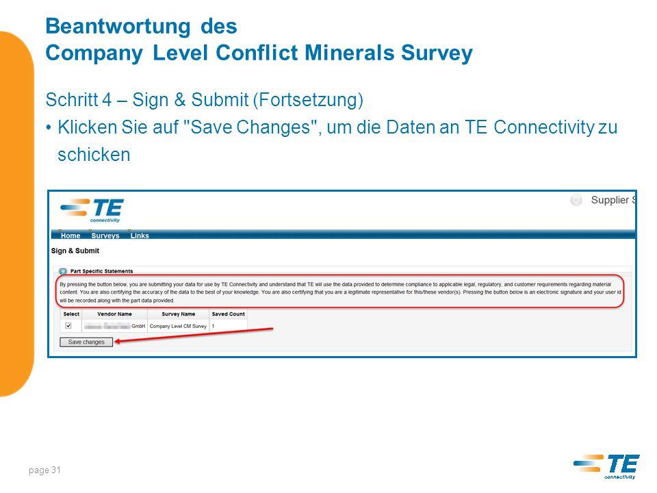 Beantwortung des Company Level Conflict Minerals Survey Step 5 – Bestätigungsnummer Nachdem Sie Ihre Antworten abgeschickt haben, zeigt Ihnen das System eine Bestätigungsnummer an.
