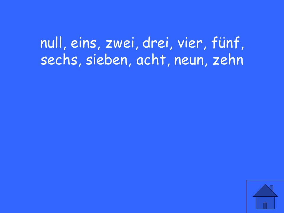 10 Count from 11-20 in German.