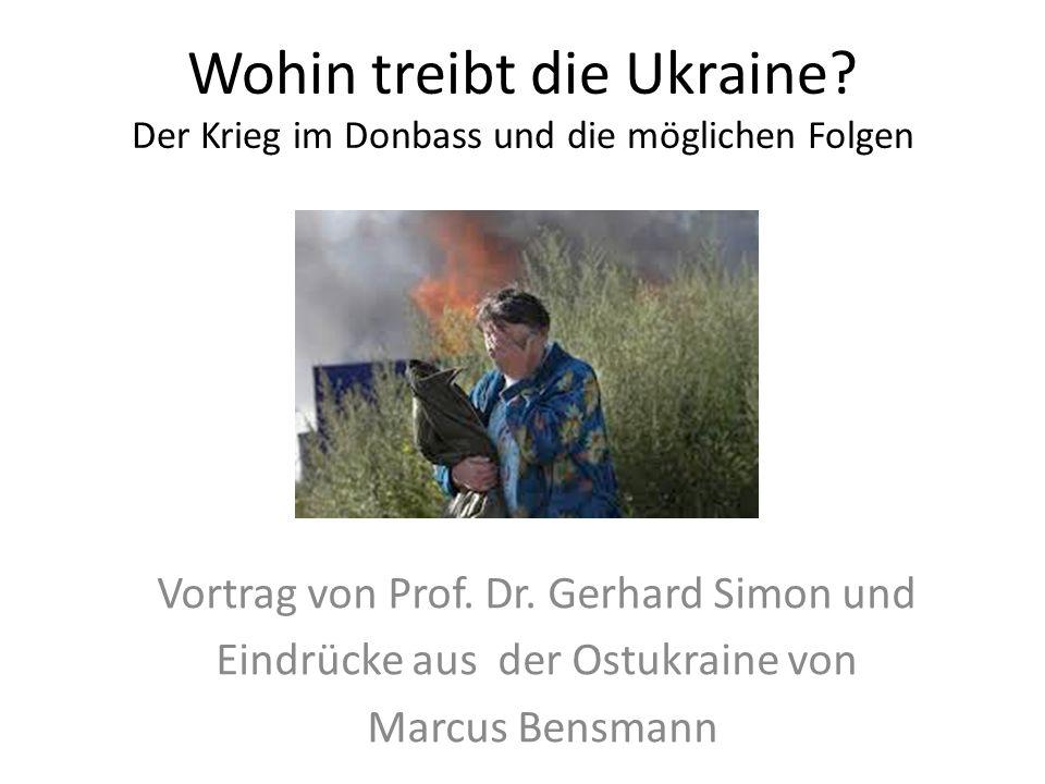 Wohin treibt die Ukraine. Der Krieg im Donbass und die möglichen Folgen Vortrag von Prof.
