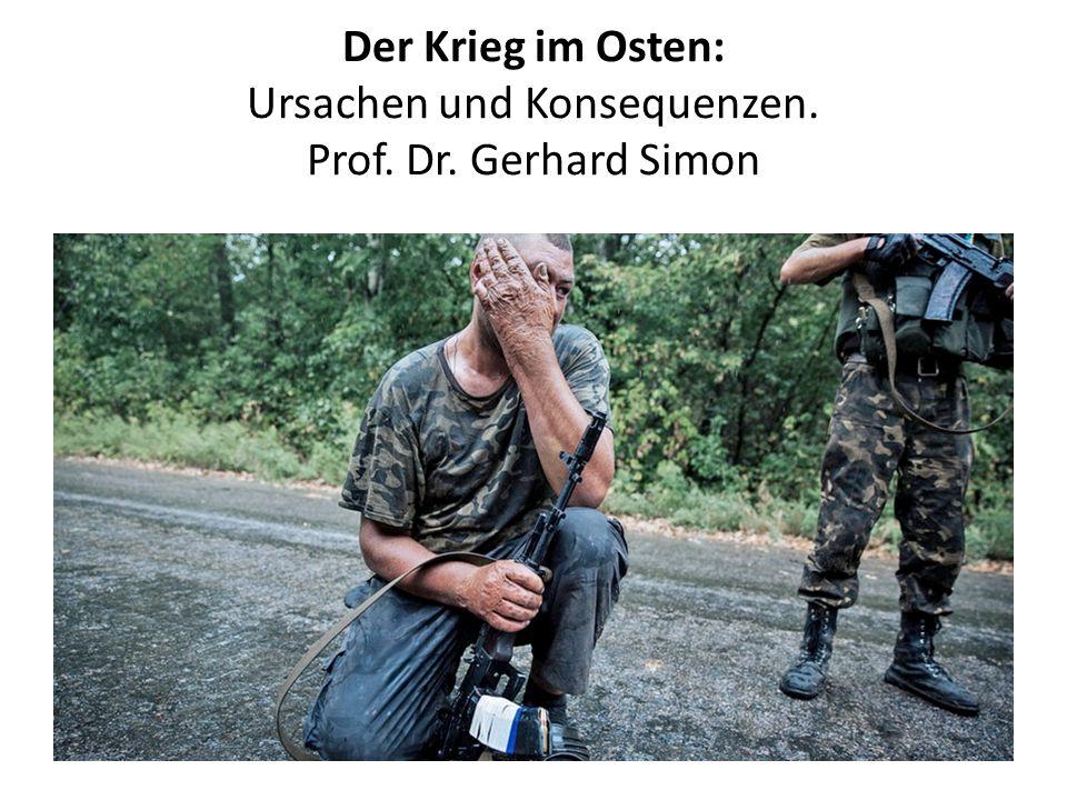 Der Krieg im Osten: Ursachen und Konsequenzen. Prof. Dr. Gerhard Simon