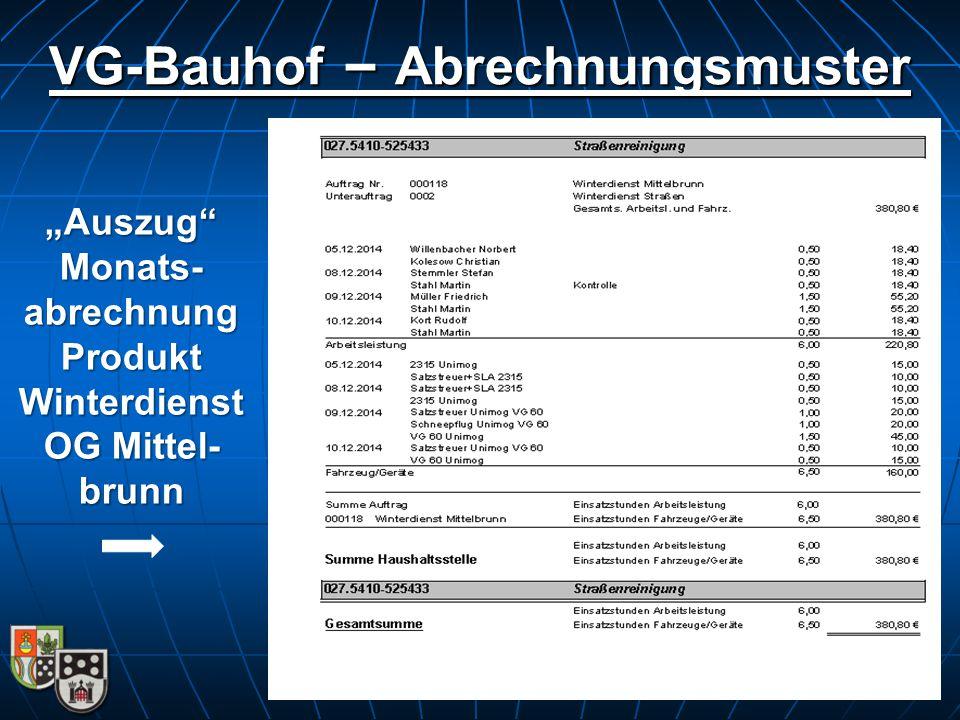 "VG-Bauhof – Abrechnungsmuster ""Auszug Monats- abrechnung Produkt Winterdienst OG Mittel- brunn"