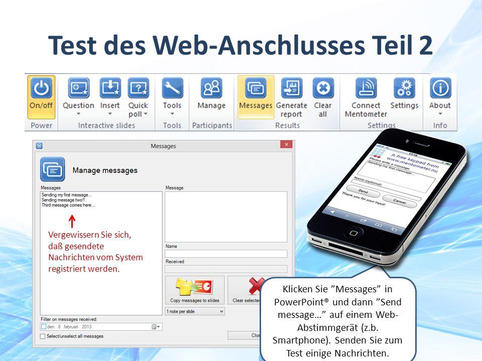 """Klicken Sie """"Messages"""" in PowerPoint® und dann """"Send message…"""" auf einem Web- Abstimmgerät (z.b. Smartphone). Senden Sie zum Test einige Nachrichten."""