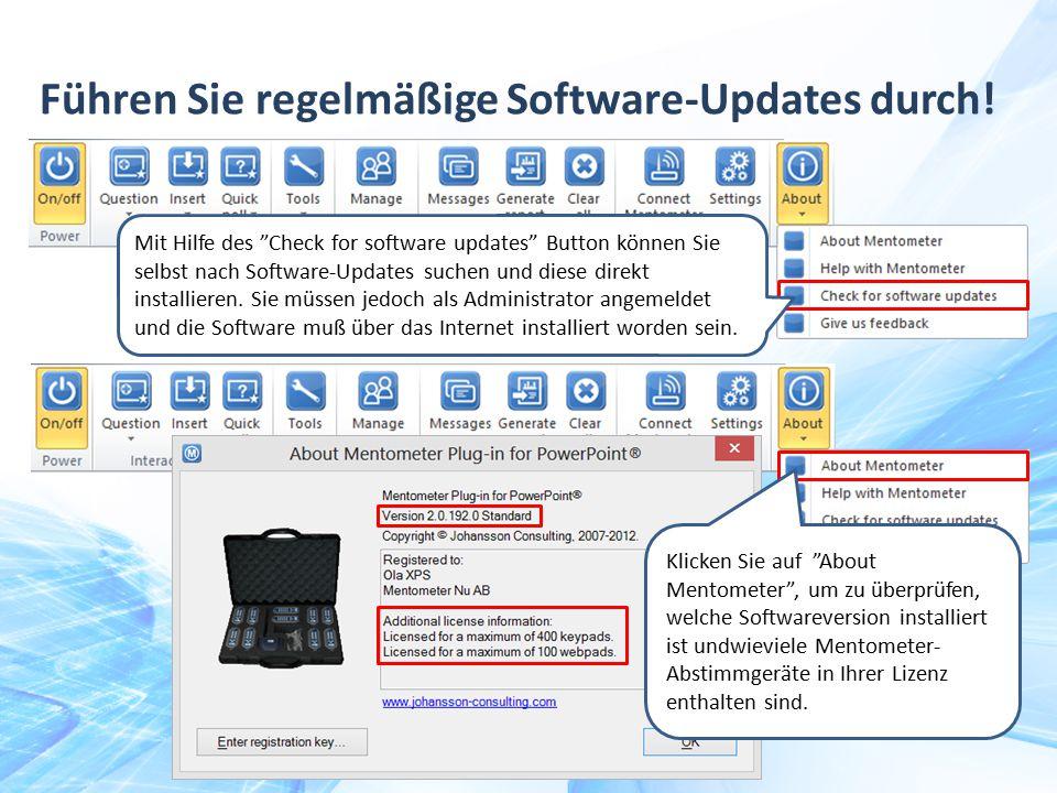 """Führen Sie regelmäßige Software-Updates durch! Mit Hilfe des """"Check for software updates"""" Button können Sie selbst nach Software-Updates suchen und di"""