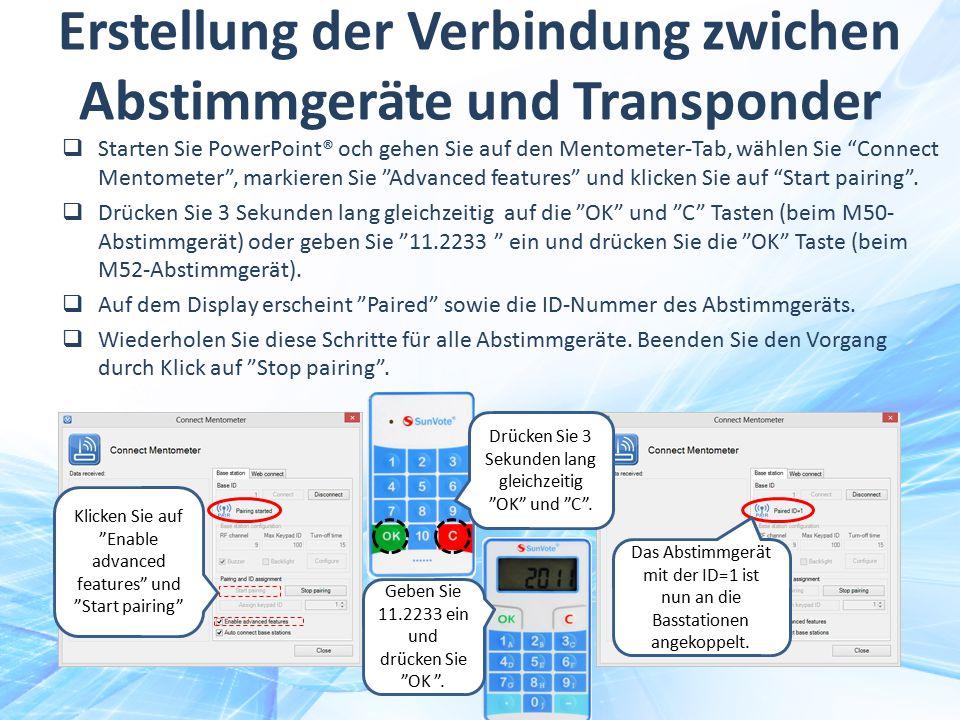 """Erstellung der Verbindung zwichen Abstimmgeräte und Transponder  Starten Sie PowerPoint® och gehen Sie auf den Mentometer-Tab, wählen Sie """"Connect Me"""
