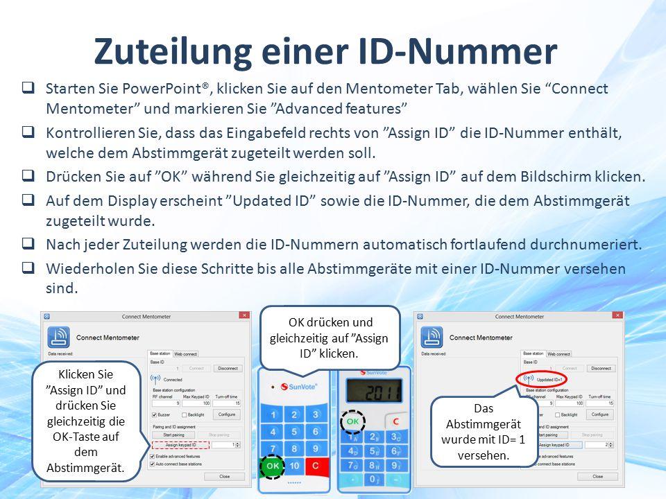 """Zuteilung einer ID-Nummer  Starten Sie PowerPoint®, klicken Sie auf den Mentometer Tab, wählen Sie """"Connect Mentometer"""" und markieren Sie """"Advanced f"""