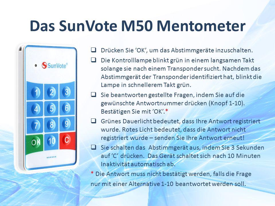Das SunVote M50 Mentometer  Drücken Sie 'OK', um das Abstimmgeräte inzuschalten.  Die Kontrolllampe blinkt grün in einem langsamen Takt solange sie