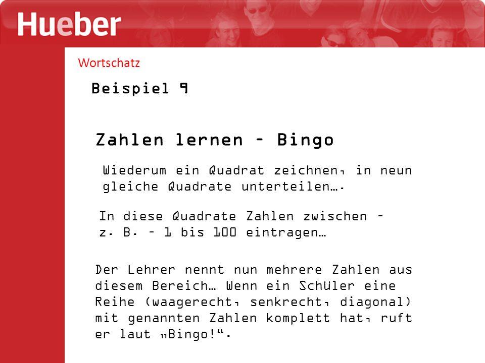 Wortschatz Beispiel 9 Zahlen lernen – Bingo Wiederum ein Quadrat zeichnen, in neun gleiche Quadrate unterteilen…. In diese Quadrate Zahlen zwischen –