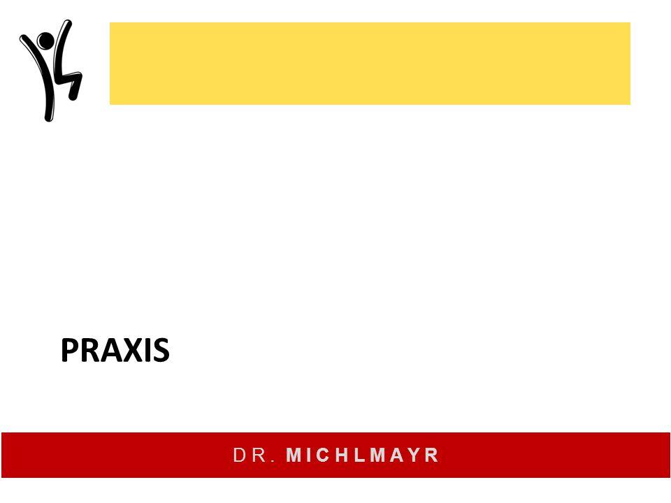 D R. M I C H L M A Y R PRAXIS