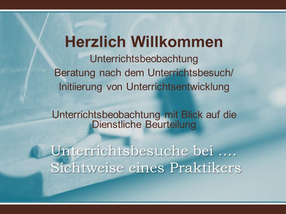 Unterrichtsbeobachtung mit Blick auf die Dienstliche Beurteilung Rechtsgrundlagen KMBEk vom 07.09.2011 KMS vom 06.