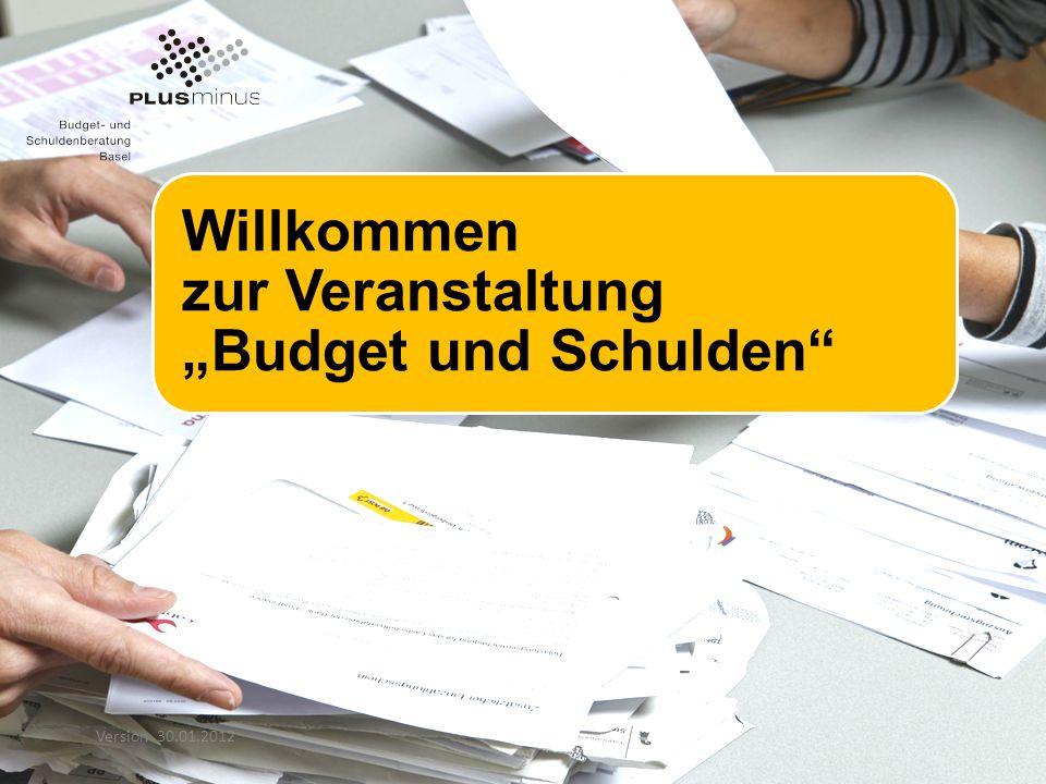 """Willkommen zur Veranstaltung """"Budget und Schulden Version 30.01.2012"""