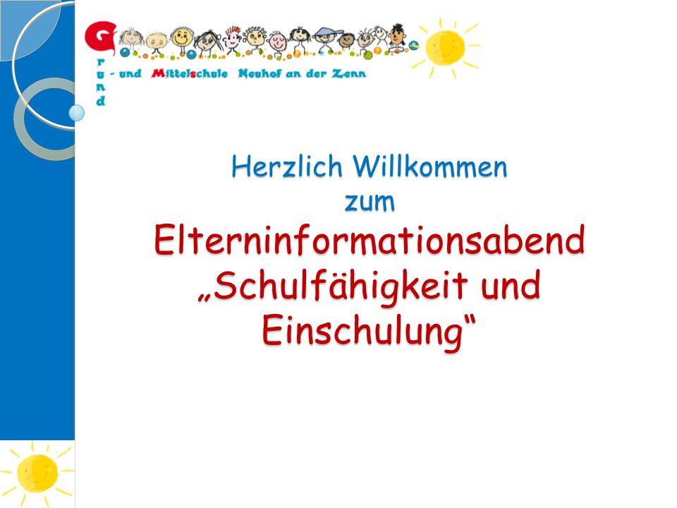 """Herzlich Willkommen zum Elterninformationsabend """"Schulfähigkeit und Einschulung"""""""