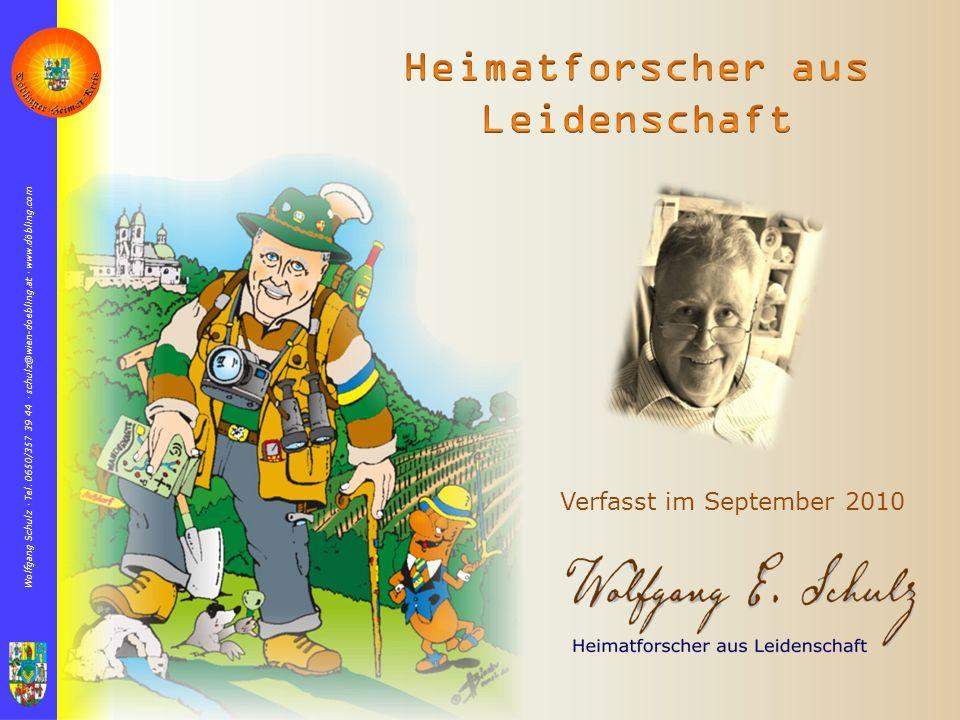 Wolfgang Schulz  Tel. 0650/357 39 44  schulz@wien-doebling.at  www.döbling.com Verfasst im September 2010