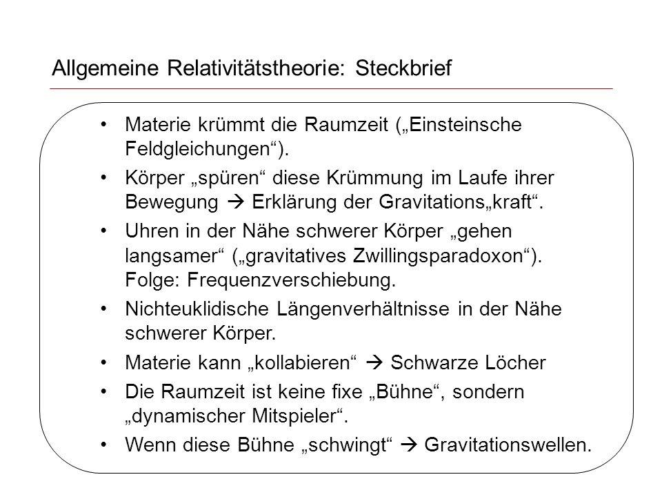 """Allgemeine Relativitätstheorie: Steckbrief Materie krümmt die Raumzeit (""""Einsteinsche Feldgleichungen )."""