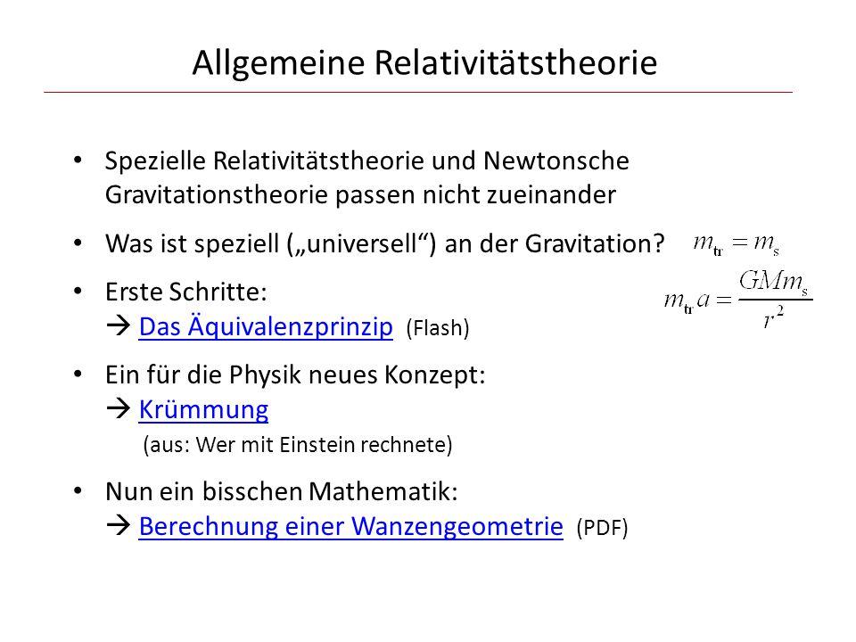 """Allgemeine Relativitätstheorie Spezielle Relativitätstheorie und Newtonsche Gravitationstheorie passen nicht zueinander Was ist speziell (""""universell ) an der Gravitation."""