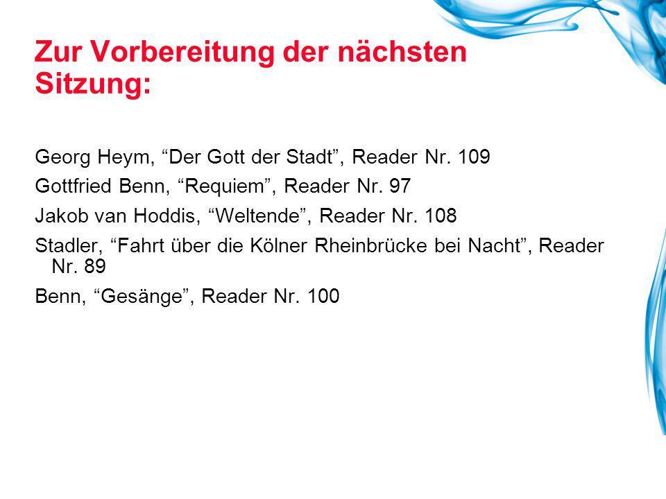 """Georg Heym, """"Der Gott der Stadt"""", Reader Nr. 109 Gottfried Benn, """"Requiem"""", Reader Nr. 97 Jakob van Hoddis, """"Weltende"""", Reader Nr. 108 Stadler, """"Fahrt"""