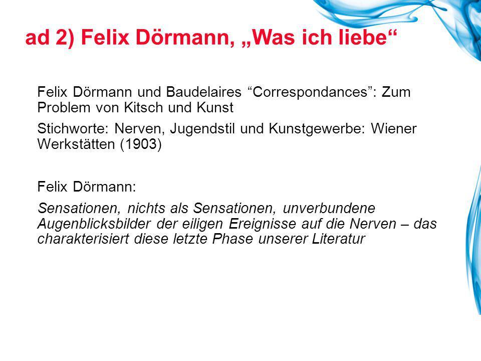"""Felix Dörmann und Baudelaires """"Correspondances"""": Zum Problem von Kitsch und Kunst Stichworte: Nerven, Jugendstil und Kunstgewerbe: Wiener Werkstätten"""
