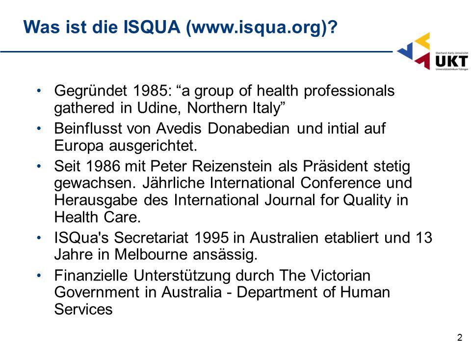 2 Gegründet 1985: a group of health professionals gathered in Udine, Northern Italy Beinflusst von Avedis Donabedian und intial auf Europa ausgerichtet.