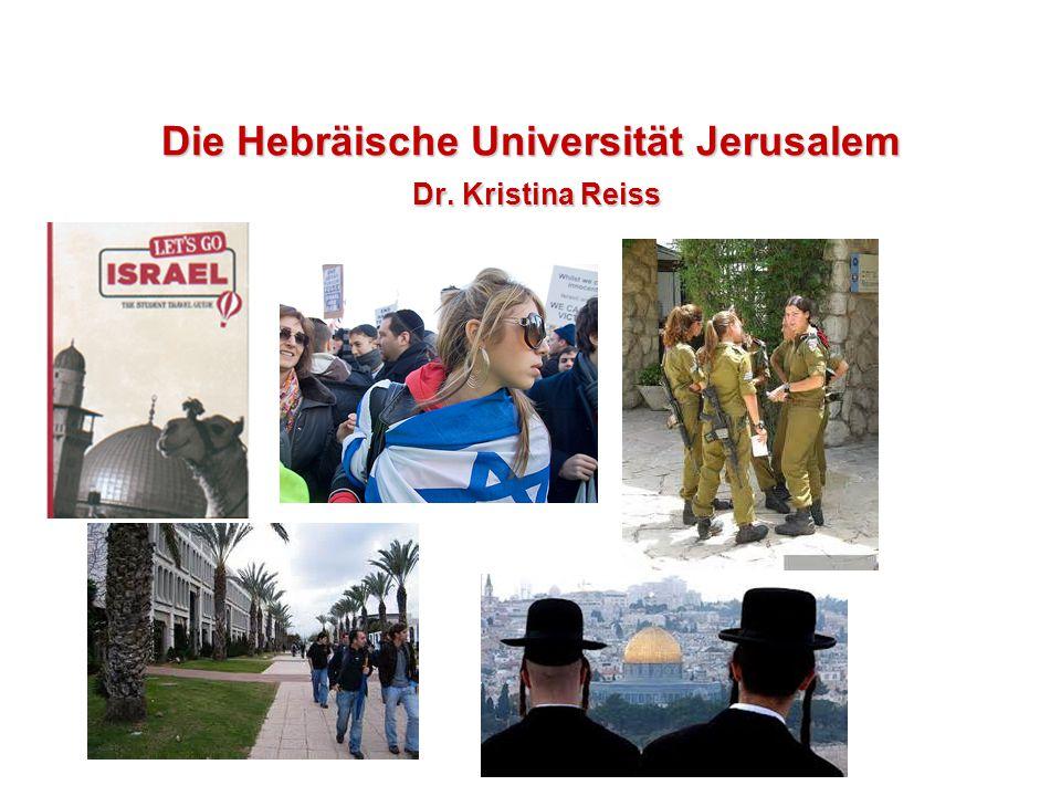 Die Hebräische Universität Jerusalem Dr. Kristina Reiss