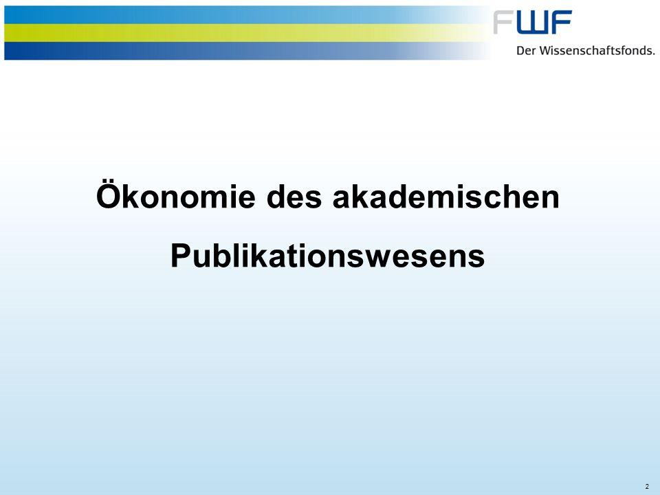 2 Ökonomie des akademischen Publikationswesens