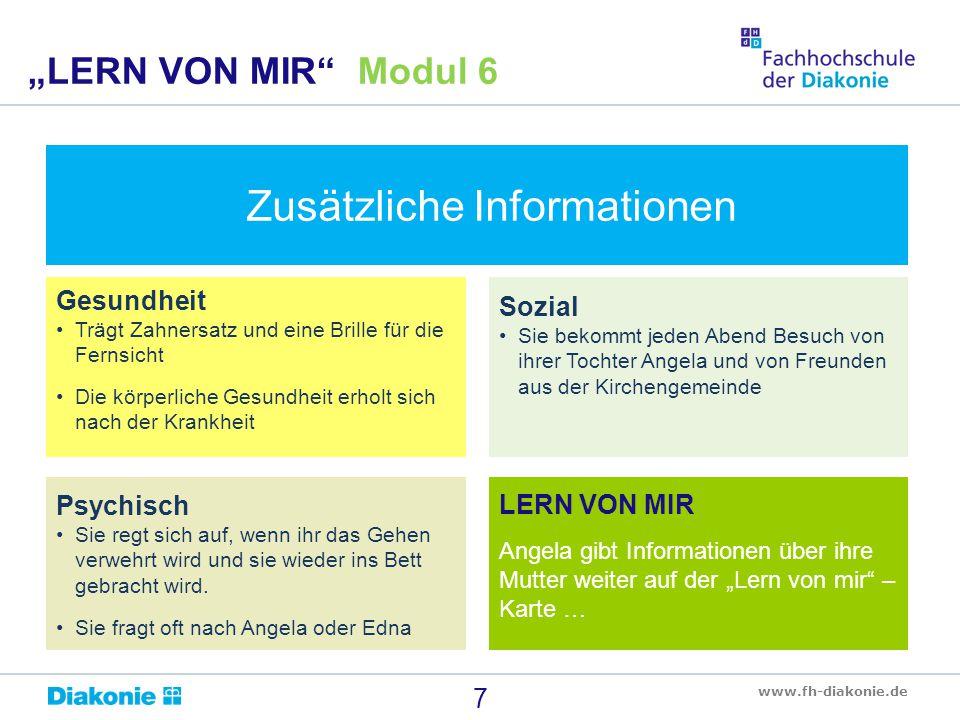 """www.fh-diakonie.de Gibt es Fragen? 18 """"LERN VON MIR Modul 6"""