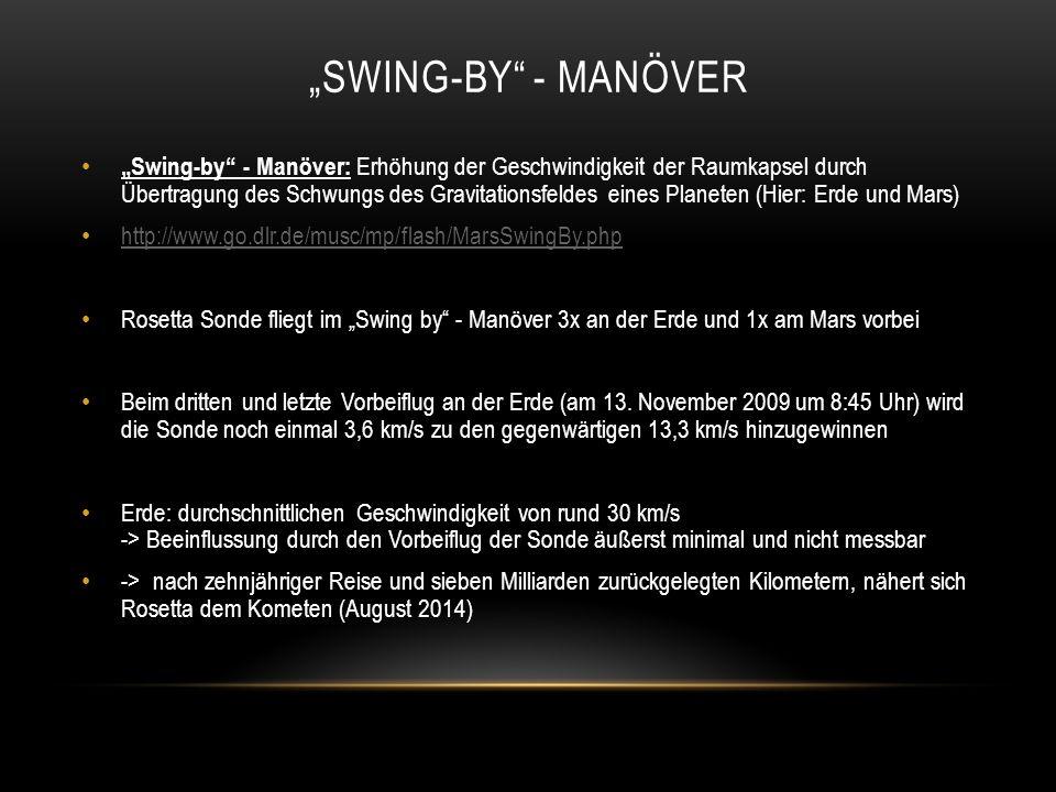 """""""SWING-BY"""" - MANÖVER """"Swing-by"""" - Manöver: Erhöhung der Geschwindigkeit der Raumkapsel durch Übertragung des Schwungs des Gravitationsfeldes eines Pla"""