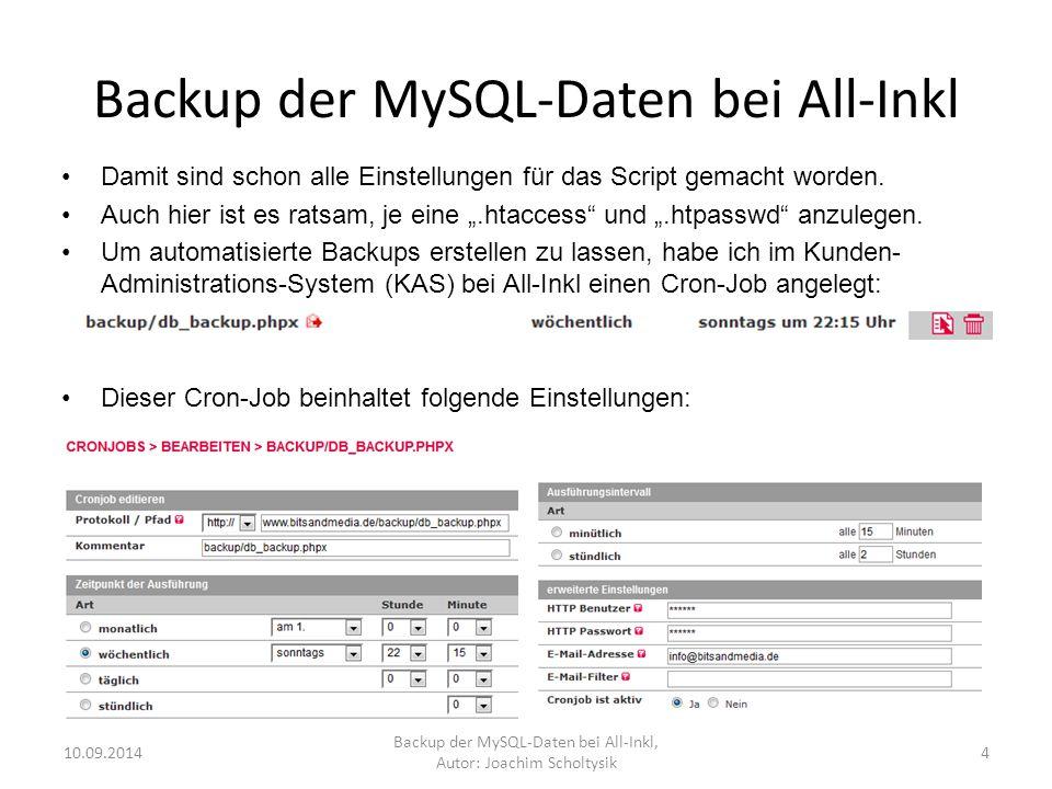 Backup der MySQL-Daten bei All-Inkl Damit sind schon alle Einstellungen für das Script gemacht worden.