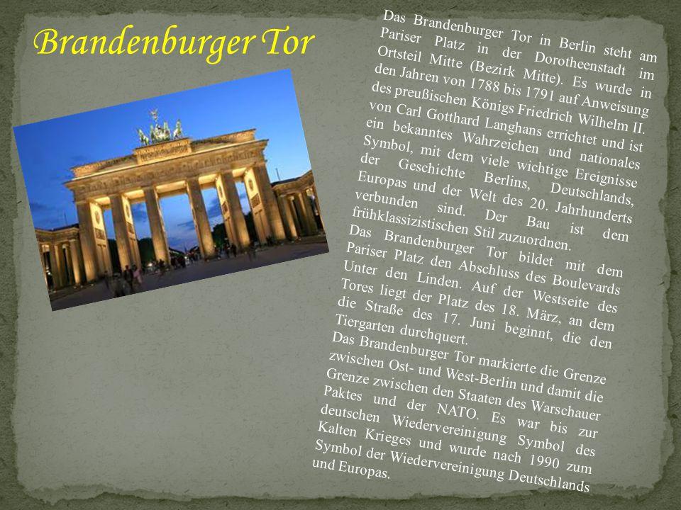 Das Brandenburger Tor in Berlin steht am Pariser Platz in der Dorotheenstadt im Ortsteil Mitte (Bezirk Mitte). Es wurde in den Jahren von 1788 bis 179