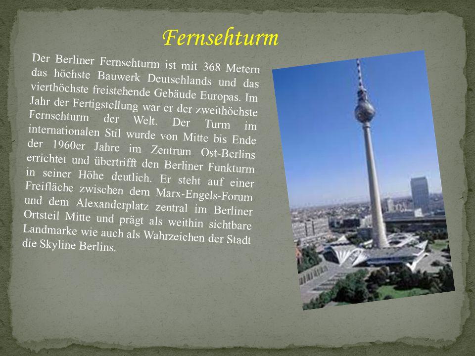 Der Berliner Fernsehturm ist mit 368 Metern das höchste Bauwerk Deutschlands und das vierthöchste freistehende Gebäude Europas. Im Jahr der Fertigstel