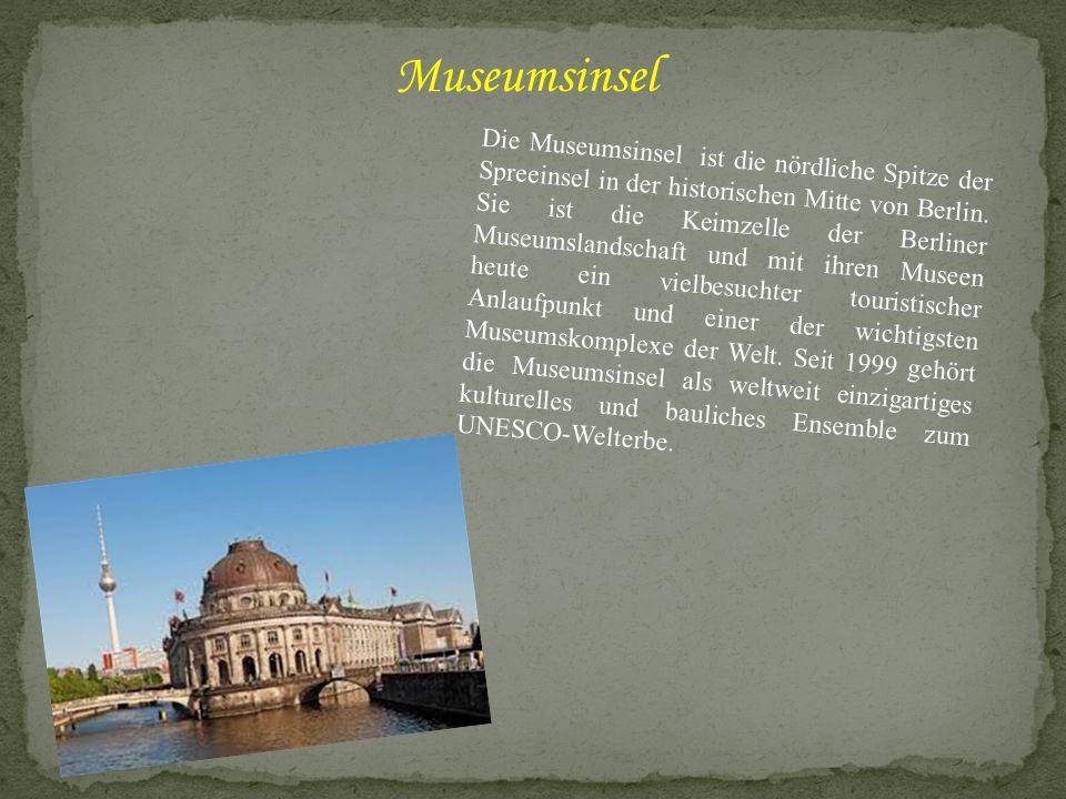 Die Museumsinsel ist die nördliche Spitze der Spreeinsel in der historischen Mitte von Berlin. Sie ist die Keimzelle der Berliner Museumslandschaft un