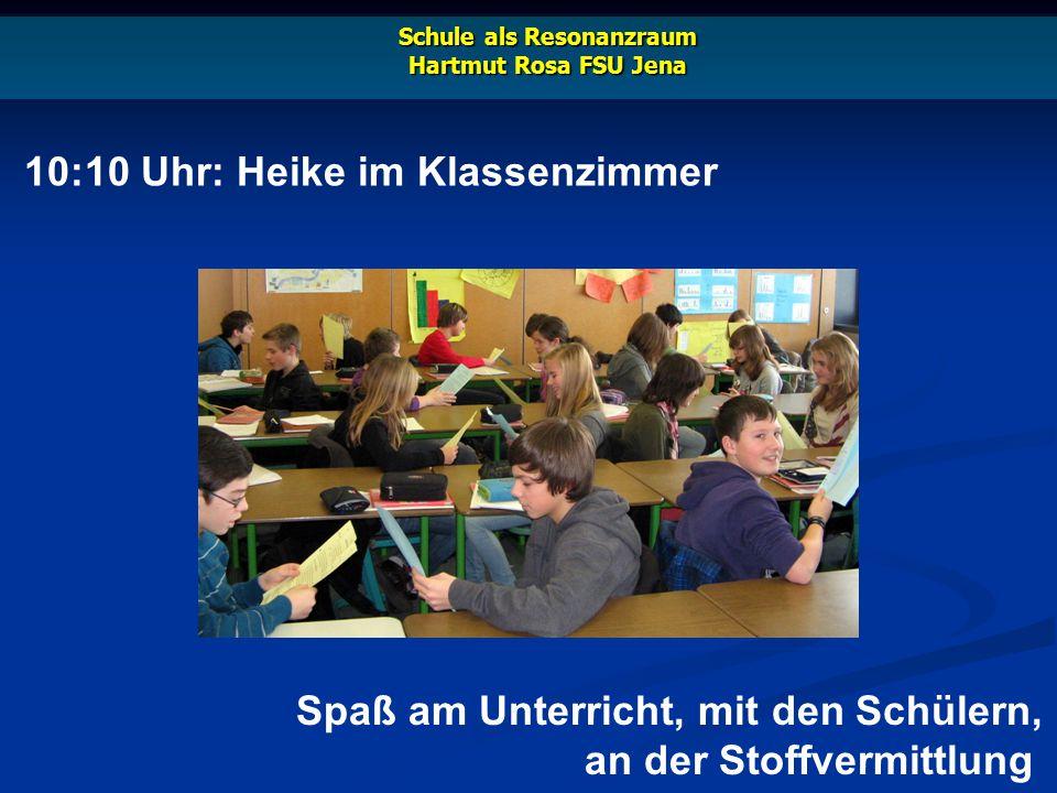 18:00 Uhr: Heike beim Lehrervolleyball Schule als Resonanzraum Hartmut Rosa FSU Jena Die Bewegung tut gut, das Miteinander ist cool!