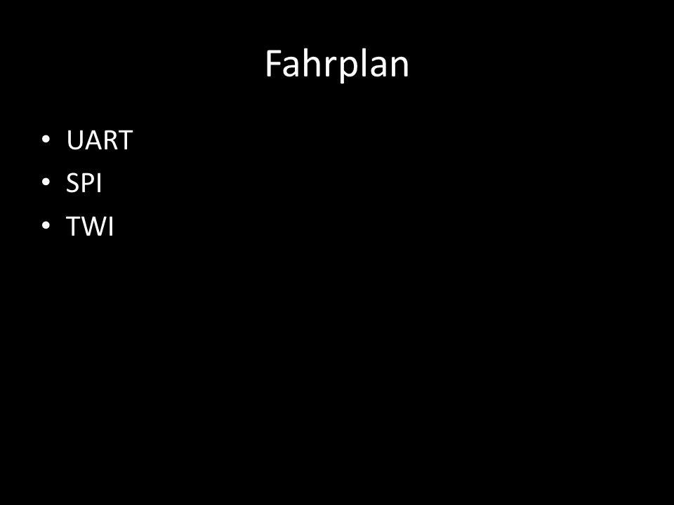 Fahrplan UART SPI TWI