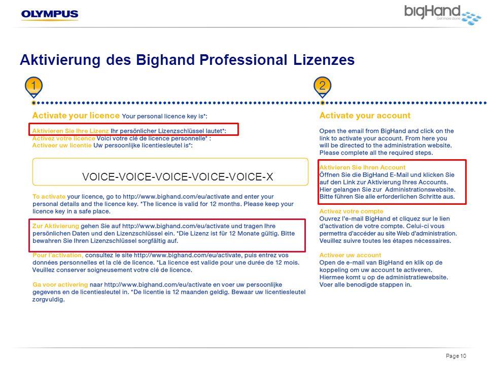 Aktivierung des Bighand Professional Lizenzes Page 10 VOICE-VOICE-VOICE-VOICE-VOICE-X
