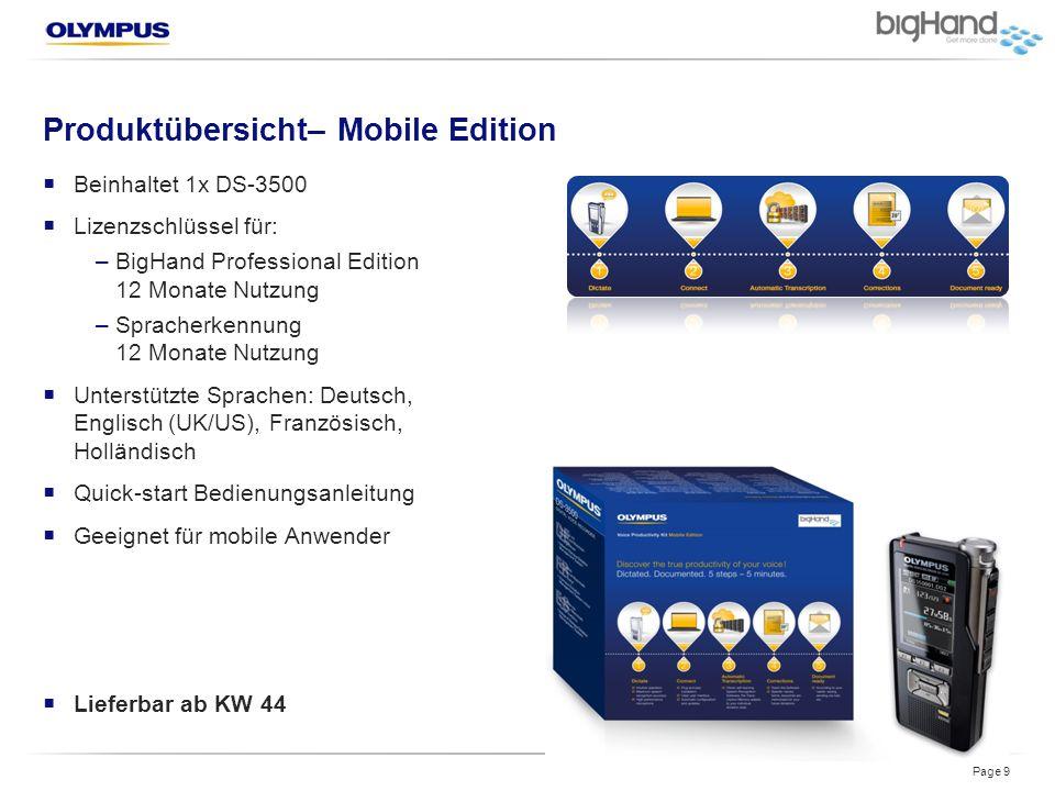 Produktübersicht– Mobile Edition Page 9  Beinhaltet 1x DS-3500  Lizenzschlüssel für: –BigHand Professional Edition 12 Monate Nutzung –Spracherkennun