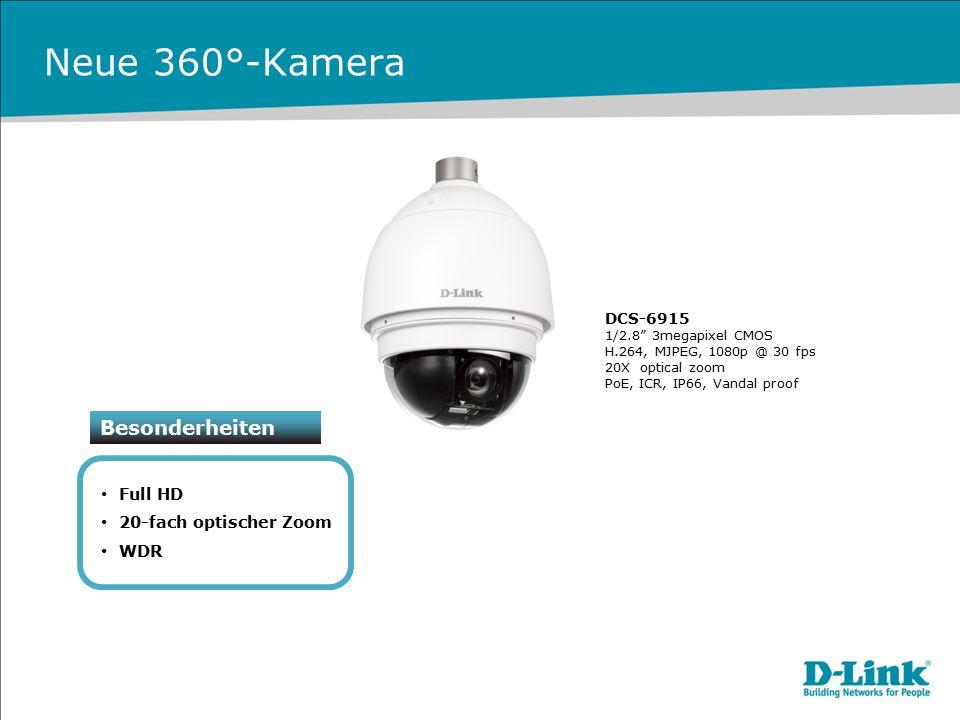 "Neue 360°-Kamera Besonderheiten Full HD 20-fach optischer Zoom WDR DCS-6915 1/2.8"" 3megapixel CMOS H.264, MJPEG, 1080p @ 30 fps 20X optical zoom PoE,"