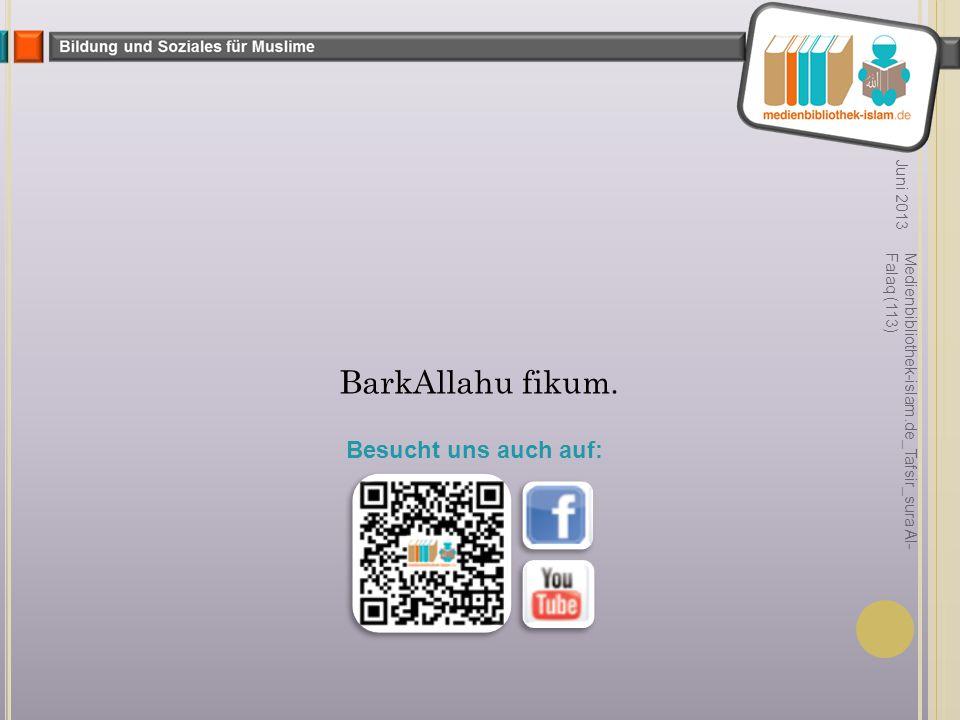 Juni 2013 Medienbibliothek-islam.de_Tafsir_sura Al- Falaq (113) BarkAllahu fikum.