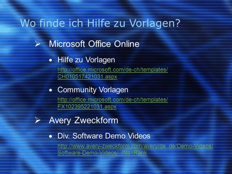 Wo finde ich Hilfe zu Vorlagen?  Microsoft Office Online  Hilfe zu Vorlagen http://office.microsoft.com/de-ch/templates/ CH010517421031.aspx  Commu