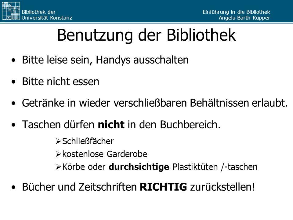 """Einführung in die Bibliothek Angela Barth-Küpper Bibliothek der Universität Konstanz Buch aus Magazin """"Auswählen markieren, auf """"Exemplare bestellen/vormerken klicken, Ausweisnummer + Passwort eintragen und Abholstelle auswählen."""