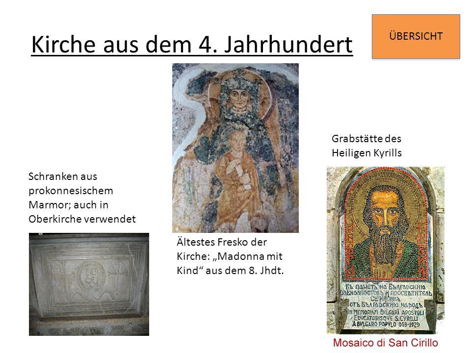 """ÜBERSICHT Kirche aus dem 4. Jahrhundert Schranken aus prokonnesischem Marmor; auch in Oberkirche verwendet Ältestes Fresko der Kirche: """"Madonna mit Ki"""