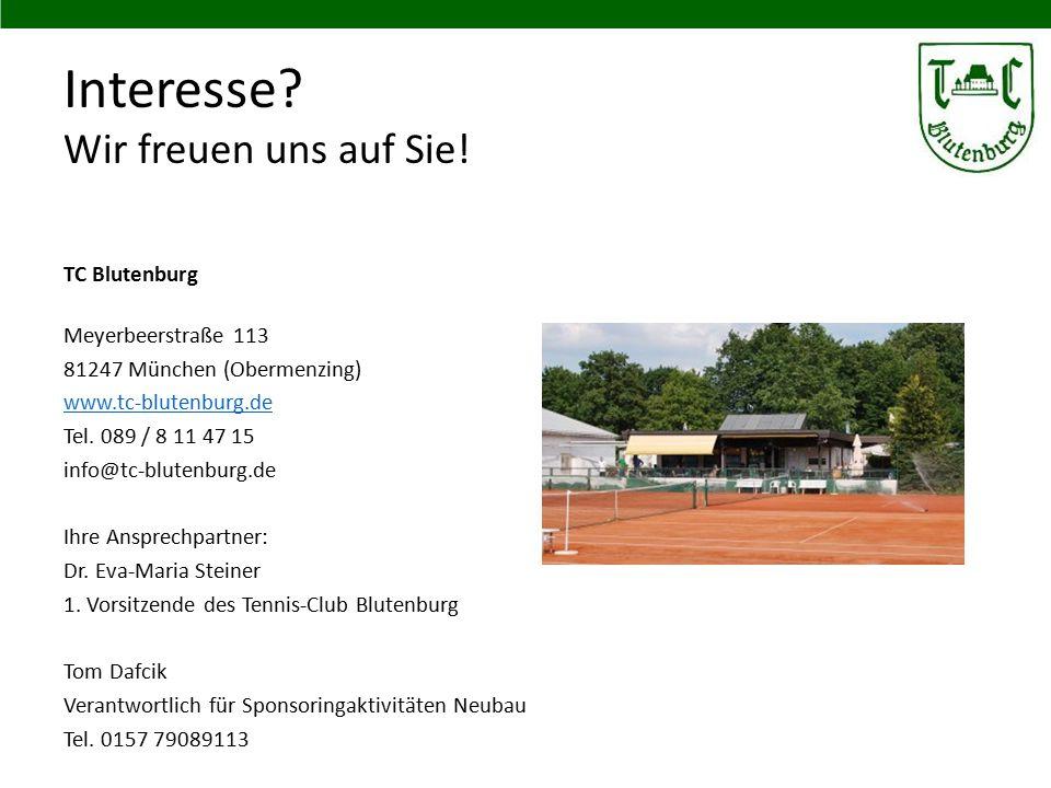 Interesse? Wir freuen uns auf Sie! TC Blutenburg Meyerbeerstraße 113 81247 München (Obermenzing) www.tc-blutenburg.de Tel. 089 / 8 11 47 15 info@tc-bl