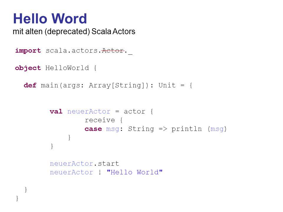 Hello Word mit akka (von Typesafe Website)