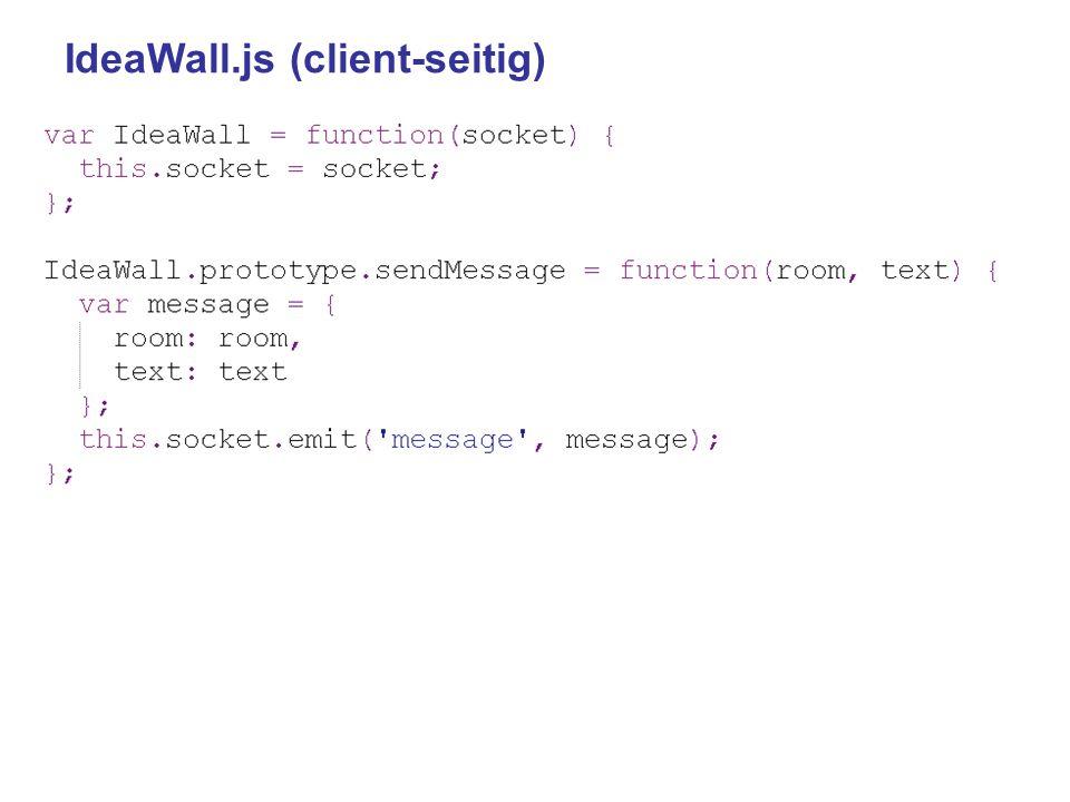 IdeaWall.js (client-seitig)