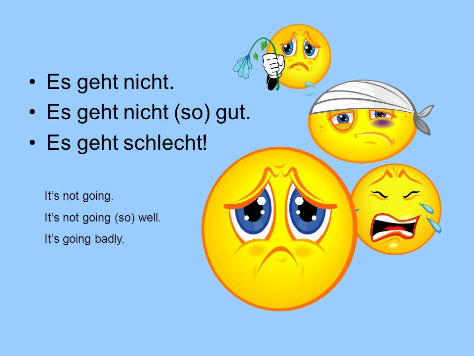 Good byes Auf Wiedersehen.Wiedersehen. Tschüs. See ya.