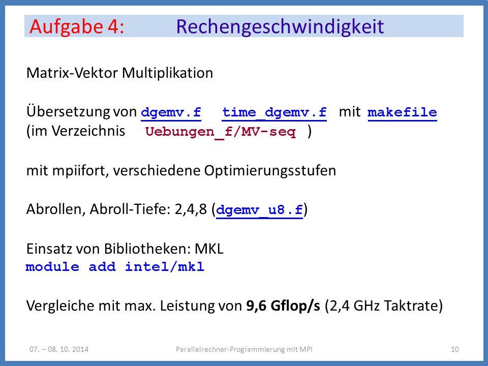 Aufgabe 4: Rechengeschwindigkeit Parallelrechner-Programmierung mit MPI1007.