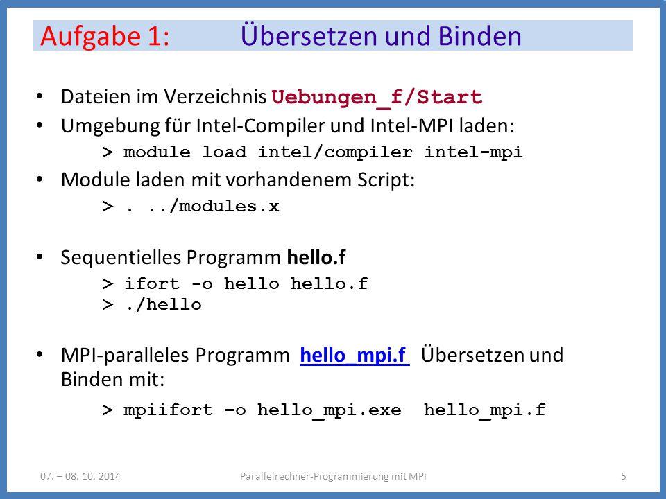Aufgabe 1: Übersetzen und Binden Parallelrechner-Programmierung mit MPI507.