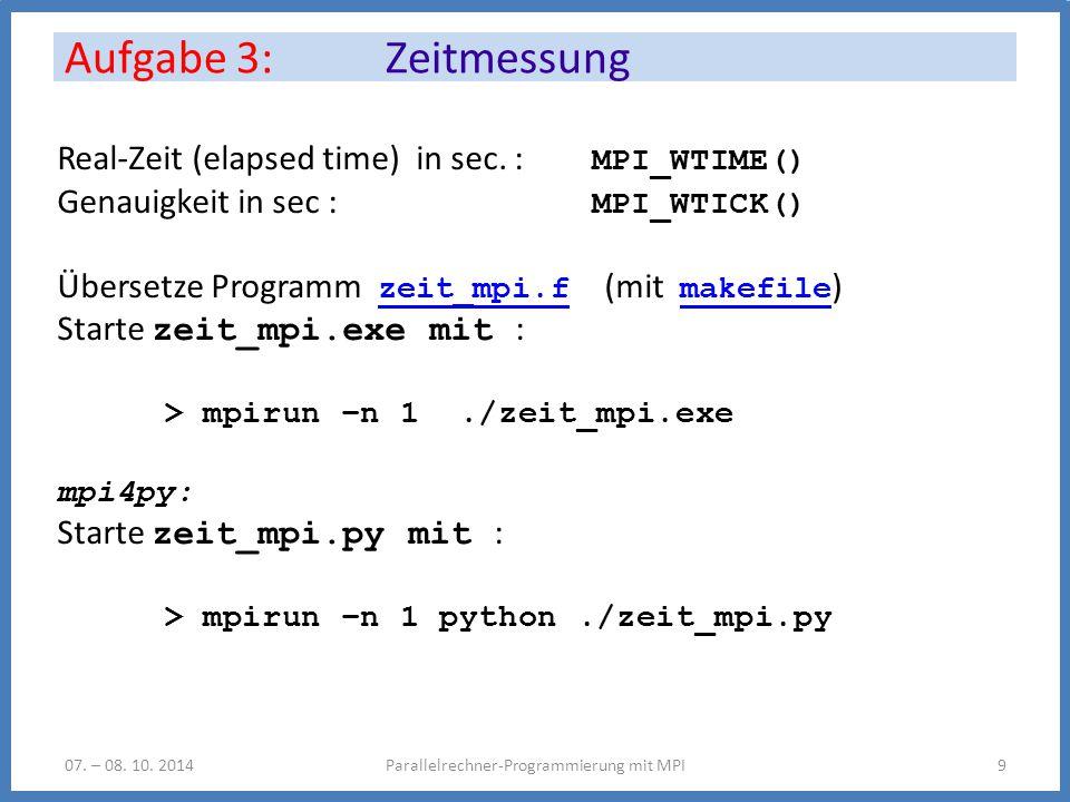 Aufgabe 3: Zeitmessung Parallelrechner-Programmierung mit MPI907.