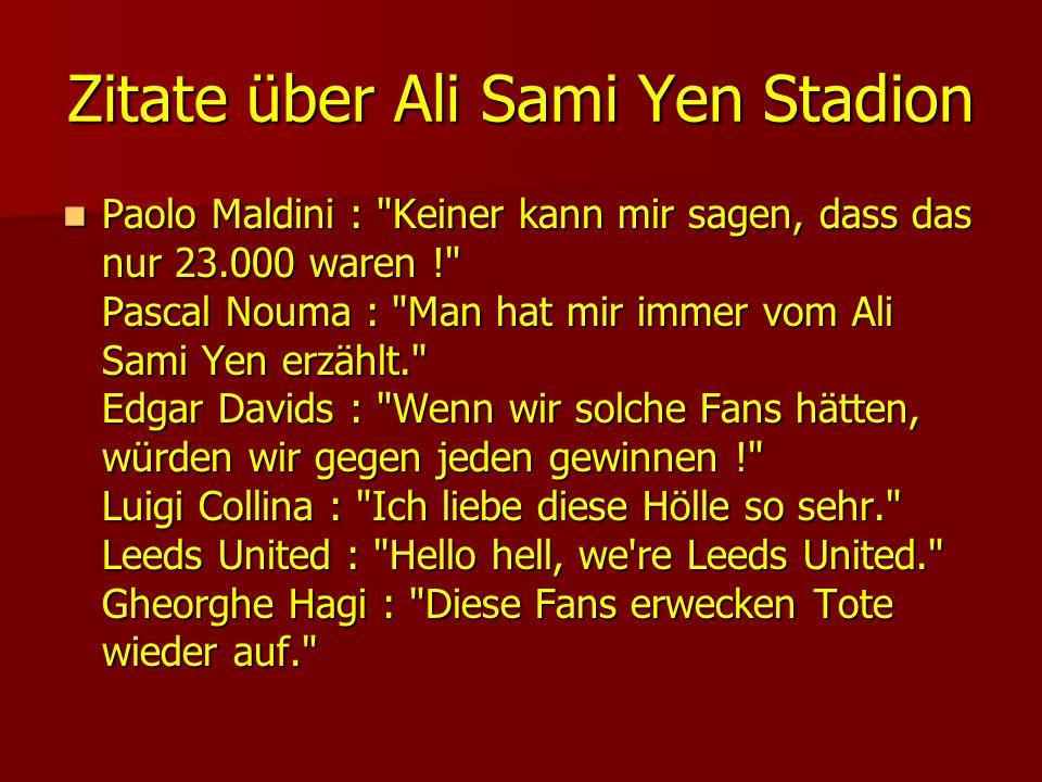 Zitate über Ali Sami Yen Stadion Paolo Maldini :